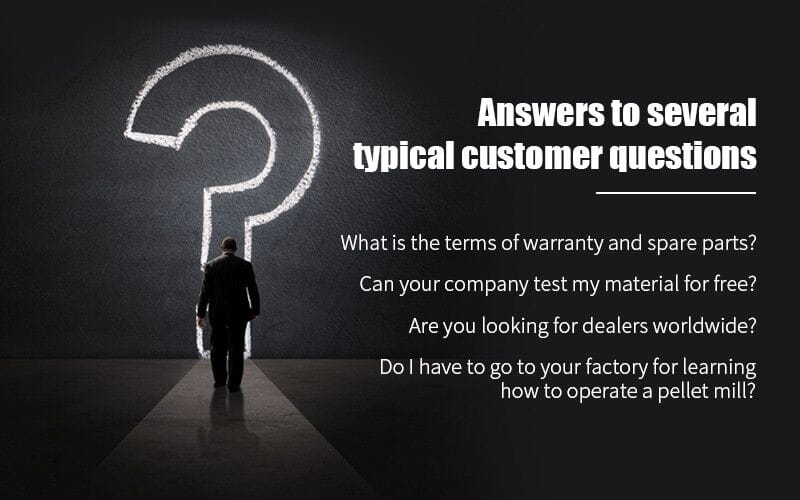 Answers to several typical customer questions